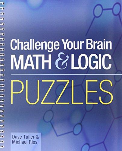 Challenge Your Brain Math & Logic Puzzles (Spiral-bound)