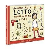 Lotto macht, was sie will: Sprecher: Ilona Schulz. 1 CD. Laufzeit ca. 1 Std. 15 Min.