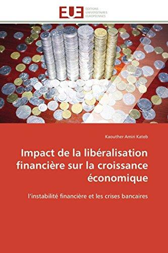 Impact de la libéralisation financière sur la croissance économique