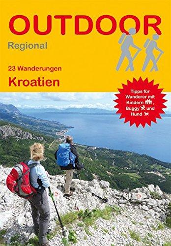 Preisvergleich Produktbild Kroatien (23 Wanderungen) (Outdoor Regional)