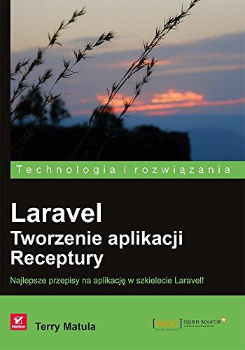 Laravel Tworzenie aplikacji Receptury