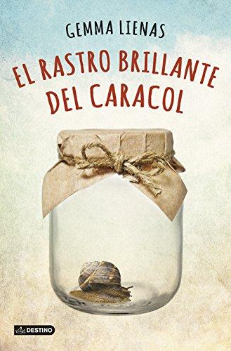 El rastro brillante del caracol (Punto de encuentro) por Gemma Lienas Massot