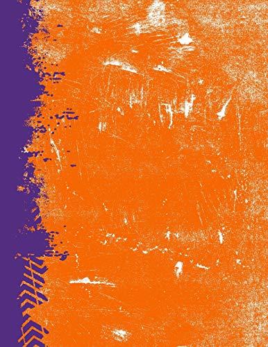 Orange And Purple: (8.5 x 11 Lined) Blank Grunge Team Color Notebook College Ruled Clemson University Baseball