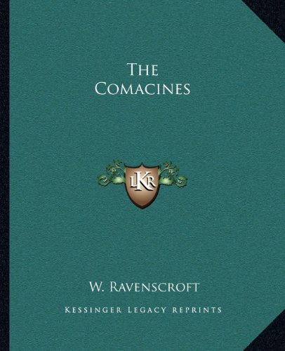 The Comacines - Ravenscroft Classic Collection