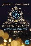 Golden Dynasty - Stärker als Begehren (de-Vincent-Saga 3)