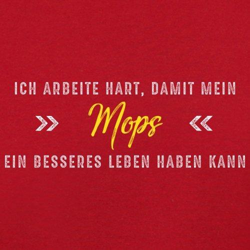 Ich arbeite hart, damit mein Mops ein besseres Leben haben kann - Herren T-Shirt - 12 Farben Rot
