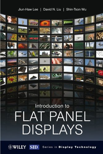 Introduction to Flat Panel Displays (Wiley Series in Display Technology) Serie Flat Panel