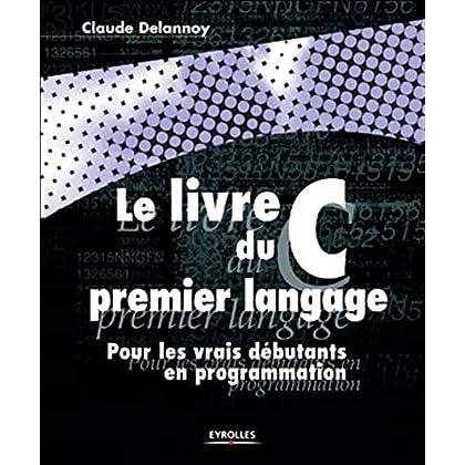 Le Livre du C premier langage