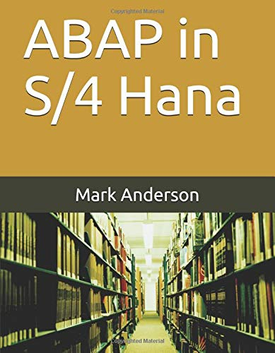 ABAP in S/4 Hana S4 Core