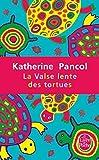 la valse lente des tortues le livre de poche french edition by katherine pancol 2009 06 03