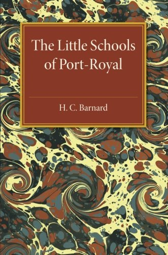 The Little Schools of Port-Royal by H. C. Barnard (2015-06-11)