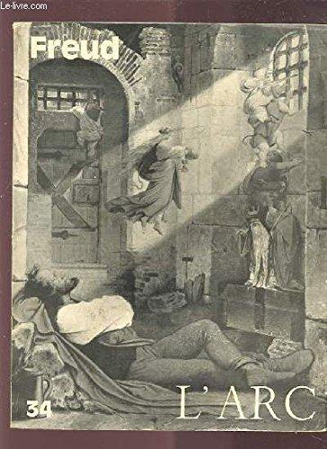 L'ARC N°34 : FREUD - La peste de B. Pingaud / Sur la masochisme primaire de P. Aulagnier / Pourquoi Freud ? par M. Robert / Du fantasme et du verbe par L. Irigaray, ETC.