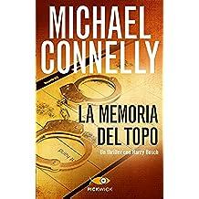 La memoria del topo (I thriller con Harry Bosch Vol. 27) (Italian Edition)
