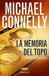 La memoria del topo (I thriller con Harry Bosch Vol. 27)