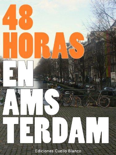 48 Horas en Ámsterdam por Álvaro González