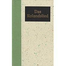 Rolandslied : Das älteste französische Epos.