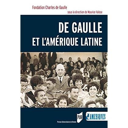 De Gaulle et l'Amérique latine (Des Amériques)