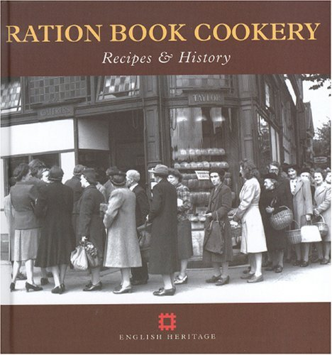 Ration Book Cookery: Recipes and History (Cooking Through the Ages) by Gill Corbishley (2004-10-18)
