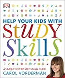 Help Your Kids with Study Skills: A Unique Step-by-Step Visual Guide