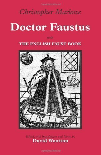 Doctor Faustus: With The English Faust Book by Christopher Marlowe, David Wootton published by Hackett Pub Co (2005)