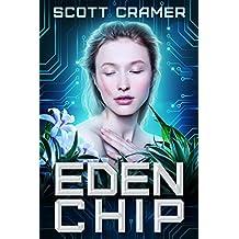 Eden Chip (A Dystopian Techno Thriller) (English Edition)