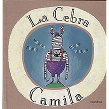La cebra Camila (libros para soñar)
