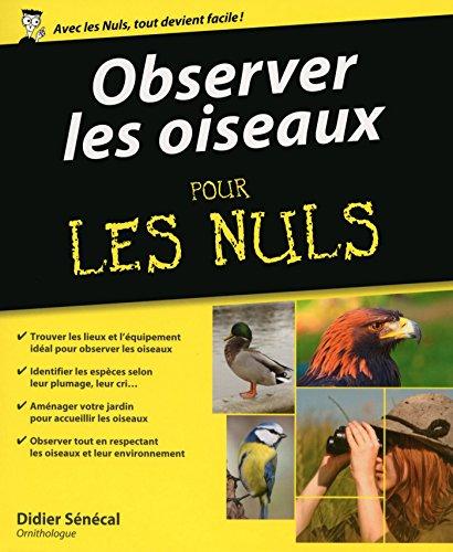 Lire en ligne Observer les oiseaux pour les Nuls pdf, epub