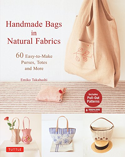 ural Fabrics: Over 25 Easy-To-Make Purses, Totes and More (Tuttle Sewing Books) (English Edition) ()