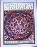 Meteora : Geschichte, Kunst, Mönchtum