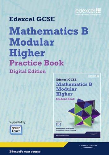 GCSE Mathematics Edexcel 2010: Spec B Higher Practice Book Digital Edition (GCSE Maths Edexcel 2010)