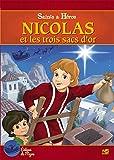 Nicolas et les 3 Sacs d Or