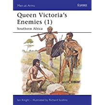 Queen Victoria's Enemies (1): Southern Africa (Men-at-Arms, Band 212)