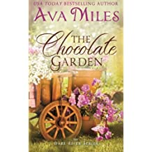 The Chocolate Garden (Dare River) (Volume 2) by Ava Miles (2014-08-02)