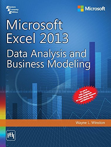 Microsoft Excel 2013 - Data Analysis And Business Modeling by WAYNE L. WINSTON (2014-08-06)