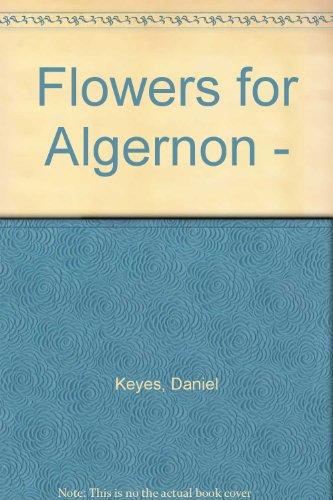 Flowers for Algernon. SF Masterworks.