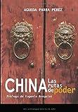China, las rutas de poder