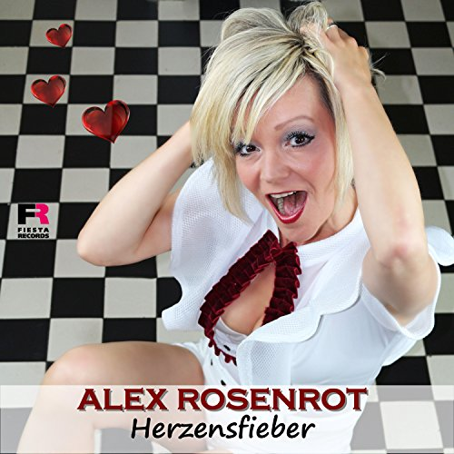 Alex Rosenrot - Herzensfieber