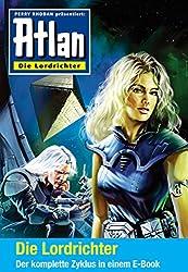 Atlan - Die Lordrichter-Zyklus (Sammelband): E-Book-Paket: alle 12 Romane in einem Band (Atlan-Miniserie 4)