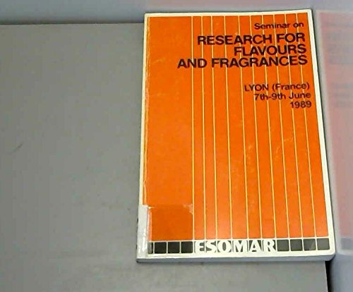 Seminar on Investigating for Flavours and Fragrances: Lyon (France), 7th-9th June 1989