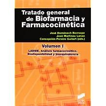 Tratado general de biofarmacia y farmacocinética I