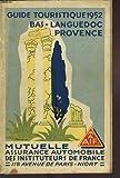 Guide touristique 1952 Bas-Languedoc Provence