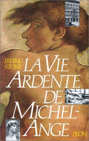 La Vie Ardente De Michel Ange [Pdf/ePub] eBook