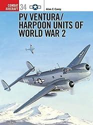 PV Ventura/Harpoon Units of World War 2 (Combat Aircraft)