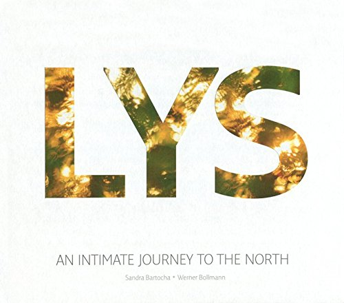 LYS: An Intimate Journey to the North