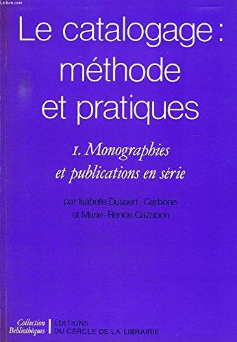 Le catalogage : méthode et pratiques