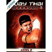 Muay Thai Workout - Level 2