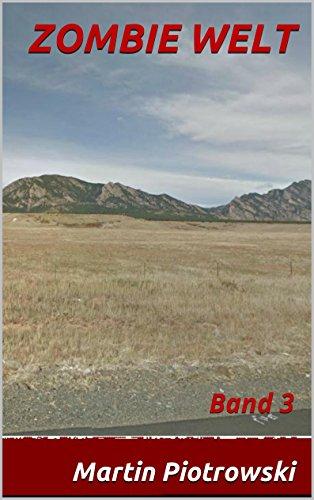 Buchseite und Rezensionen zu 'ZOMBIE-WELT 3 (Zombie Welt)' von Martin Piotrowski
