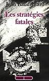 Les stratégies fatales (Figures)
