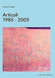 Articoli 1985-2005 - I Libri del Perito III
