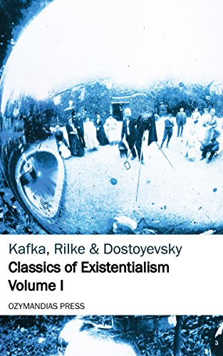 Classics of Existentialism - Volume I (English Edition)